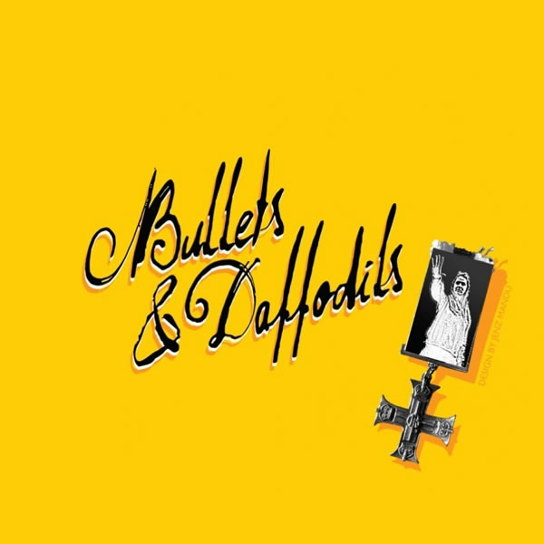 Listen to music from Bullets & Daffodils.