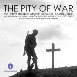 Double CD THE PITY OF WAR poems of Wilfred Owen read by Samuel West